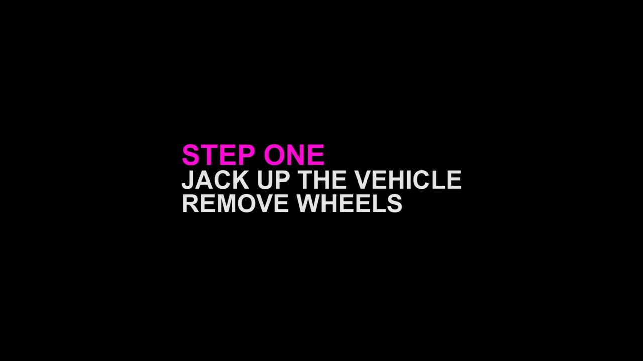 Jack Up the Vehicle and Remove Wheels